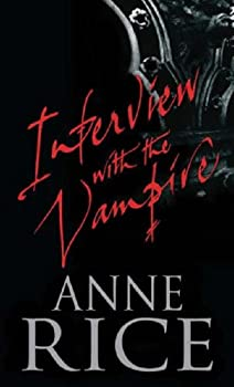 Paperback Interview With the Vampire (Vampire Chronicles) Book
