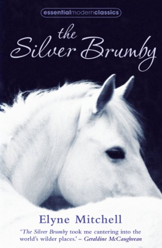 The Silver Brumby (Essential Modern Classics) by [Elyne Mitchell]