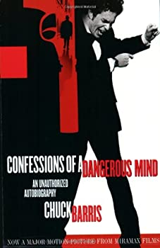 Confessions of a Dangerous Mind  An Unauthorized Autobiography