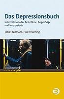 Das Depressionsbuch: Informationen fuer Betroffene, Angehoerige und Interessierte