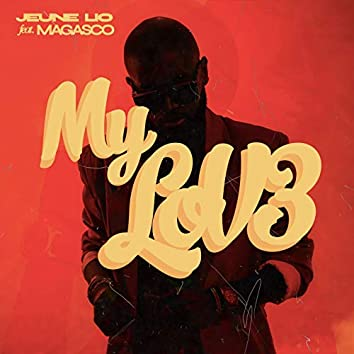 My Love (feat. Magasco)