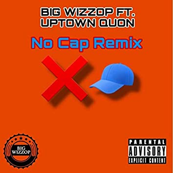 No Cap (feat. Uptown Quon)