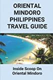 Oriental Mindoro Philippines Travel Guide: Inside Scoop On Oriental Mindoro: Travel Questions And Answers