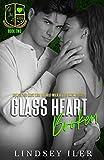 Glass Heart Broken: A Dark High School Bully Romance (Glass Heart Academy Book 2)