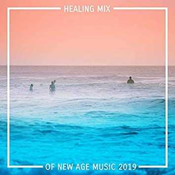 Healing Mix of New Age Music 2019: Background Music Perfect for Spa, Massage, Sleep, Relaxation, Therapy Music with Nature Sound, Stress Relief, Calm Down, Inner Bliss, Harmony & Balance