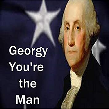 Georgy You're the Man