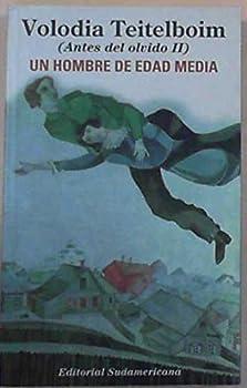 Paperback Un Hombre de Edad Media - Antes del Olvido II (Spanish Edition) [Spanish] Book