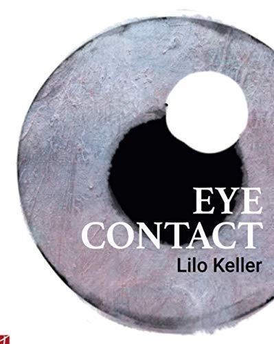 Eye Contact: Lilo Keller