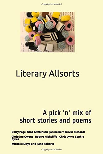 Literary Allsorts: A pick 'n' mix of short stories and poems (JAE Creative Writing, Band 1)