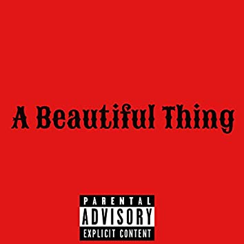 A Beautiful Thing (feat. Prophecy)