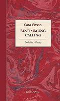 Bestimmung: Calling / Gedichte / Poetry