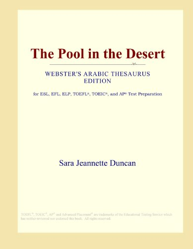 The Pool in the Desert (Webster's Arabic Thesaurus Edition)