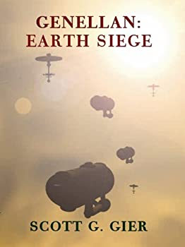 Genellan: Earth Siege (Genellan, Book 4) - Book #4 of the Genellan