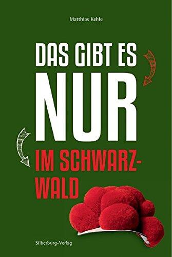 Das gibt es nur im Schwarzwald: In Zusammenarbeit mit dem Schwarzwälder Boten