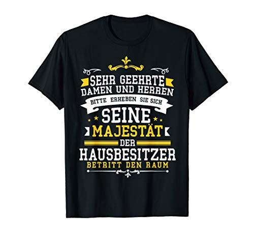 Hausbesitzer Geschenk Häuslebauer Hauseigentümer Einzugs T-Shirt
