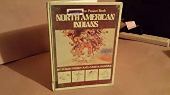 North American Indians (Civilization Project Book) 0531044513 Book Cover