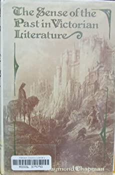 The Sense of the Past in Victorian Literature 0312713010 Book Cover