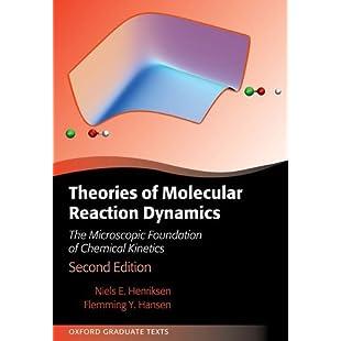 Theories of Molecular Reaction Dynamics The Microscopic Foundation of Chemical Kinetics (Oxford Graduate Texts):Comoparardefumar