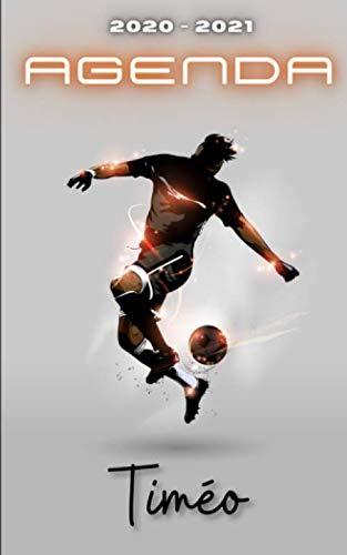 Agenda 2020 2021 Timéo: Agenda Scolaire Foot Personnalisable ⚽ Cadeau pour TIMÉO ⚽ Prénom Agenda personnalisé | Journalier | Football | Garçon Ado | Collège Primaire Lycée Étudiant