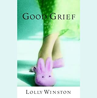 Good Grief                   By:                                                                                                                                 Lolly Winston                               Narrated by:                                                                                                                                 Amanda Foreman                      Length: 6 hrs and 7 mins     134 ratings     Overall 3.9