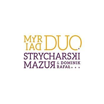 Myriad Duo