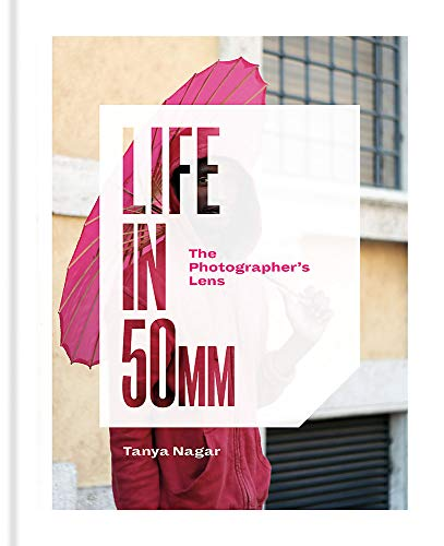 Life in 50mm: The Photographer's Lens