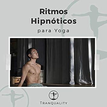 Ritmos Hipnóticos para Yoga