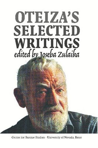 Oteiza's Selected Writings (Occasional Papers Series (University of Nevada, Reno. Center for Basque Studies), Band 9)