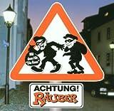 Songtexte von De Räuber - Achtung Räuber