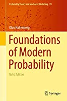 Foundations of Modern Probability (Probability Theory and Stochastic Modelling, 99)