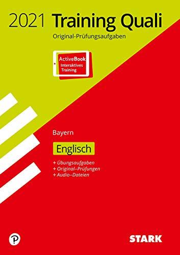 STARK Training Abschlussprüfung Quali Mittelschule 2021 - Englisch 9. Klasse - Bayern: Ausgabe mit ActiveBook