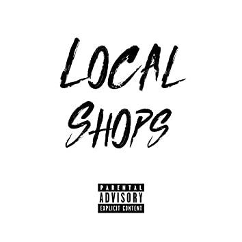 Local Shops (feat. Vd & Dopey)