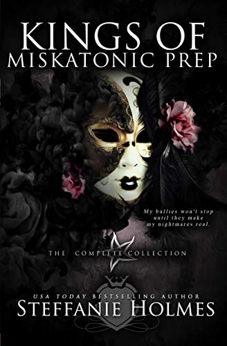Kings of Miskatonic Prep: The complete dark paranormal bully romance collection
