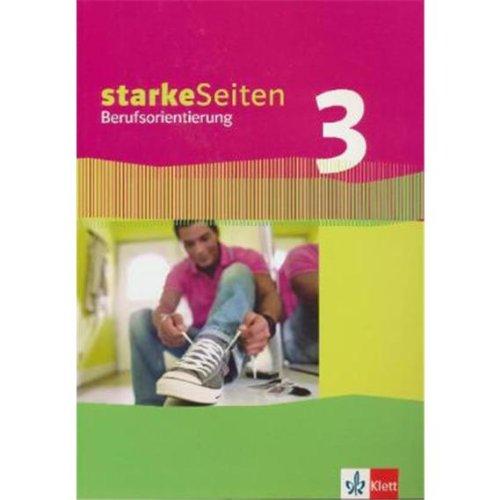 Starke Seiten Berufsorientierung 3: Schülerbuch 9./10. Schuljahr
