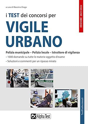 Test dei concorsi per vigile urbano. Eserciziario (I)