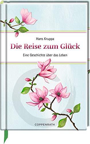 Die Reise zum Glück: Eine Geschichte über das Leben (Edizione)