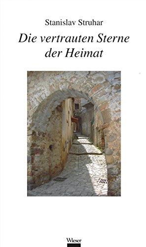 Die vertrauten Sterne der Heimat (German Edition)