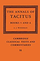 The Annals of Tacitus: Books 5–6 (Cambridge Classical Texts and Commentaries)