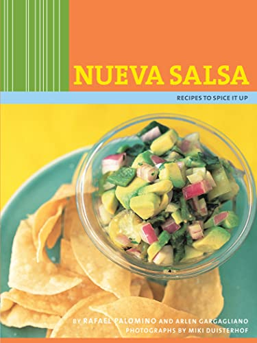 Nueva Salsa: Recipes to Spice It Up (English Edition)