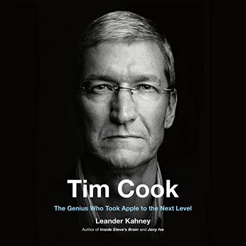 Tim Cook     The Genius Who Took Apple to the Next Level              Written by:                                                                                                                                 Leander Kahney                               Narrated by:                                                                                                                                 Jonathan Cowley                      Length: 8 hrs and 56 mins     2 ratings     Overall 4.5