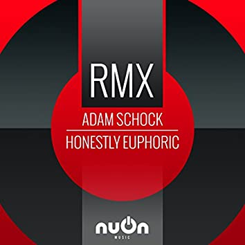 Honestly Euphoric RMX