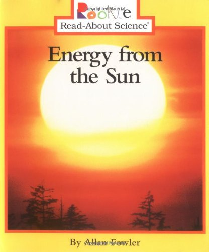 Energy from the Sun (Rookie Read-About Science: Earth Science)