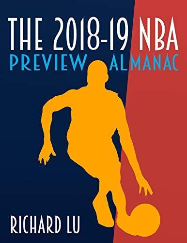 The 2018-19 NBA Preview Almanac