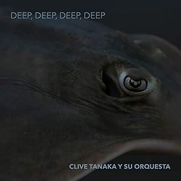 Deep, Deep, Deep, Deep EP