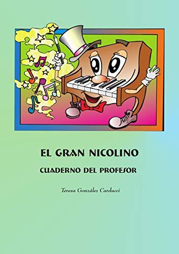 Cuaderno del Profesor: Piano (El Gran Nicolino. Piano) (Spanish Edition)
