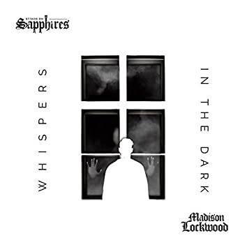 Whispers in the Dark (feat. Madison Lockwood)