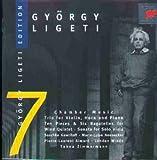 Ligeti-Edition Vol. 7 (Kammermusik)
