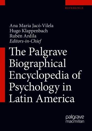 The Palgrave Biographical Encyclopedia of Psychology in Latin America