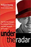 Under the Radar: How Red Hat Changed the Software Business--and Took Microsoft by Surprise