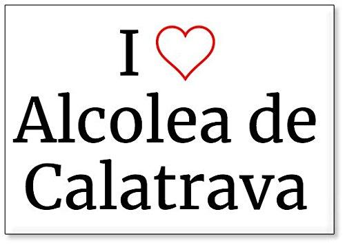 Mundus Souvenirs - Amo Alcolea de Calatrava, Imán para Nevera (diseño 2)